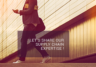 LET'S SHARE OUR SUPPLY CHAIN EXPERTISE !